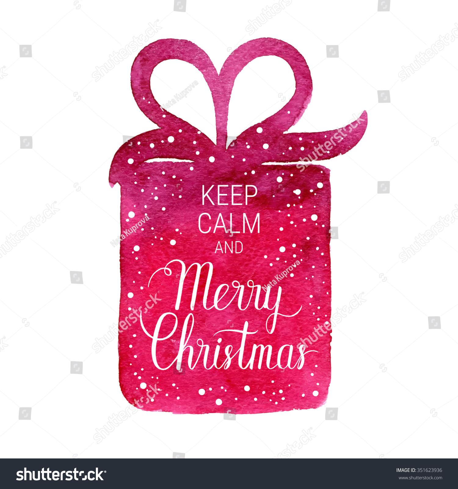 Keep Calm Merry Christmas Poster Vector Stock Vector 351623936 ...