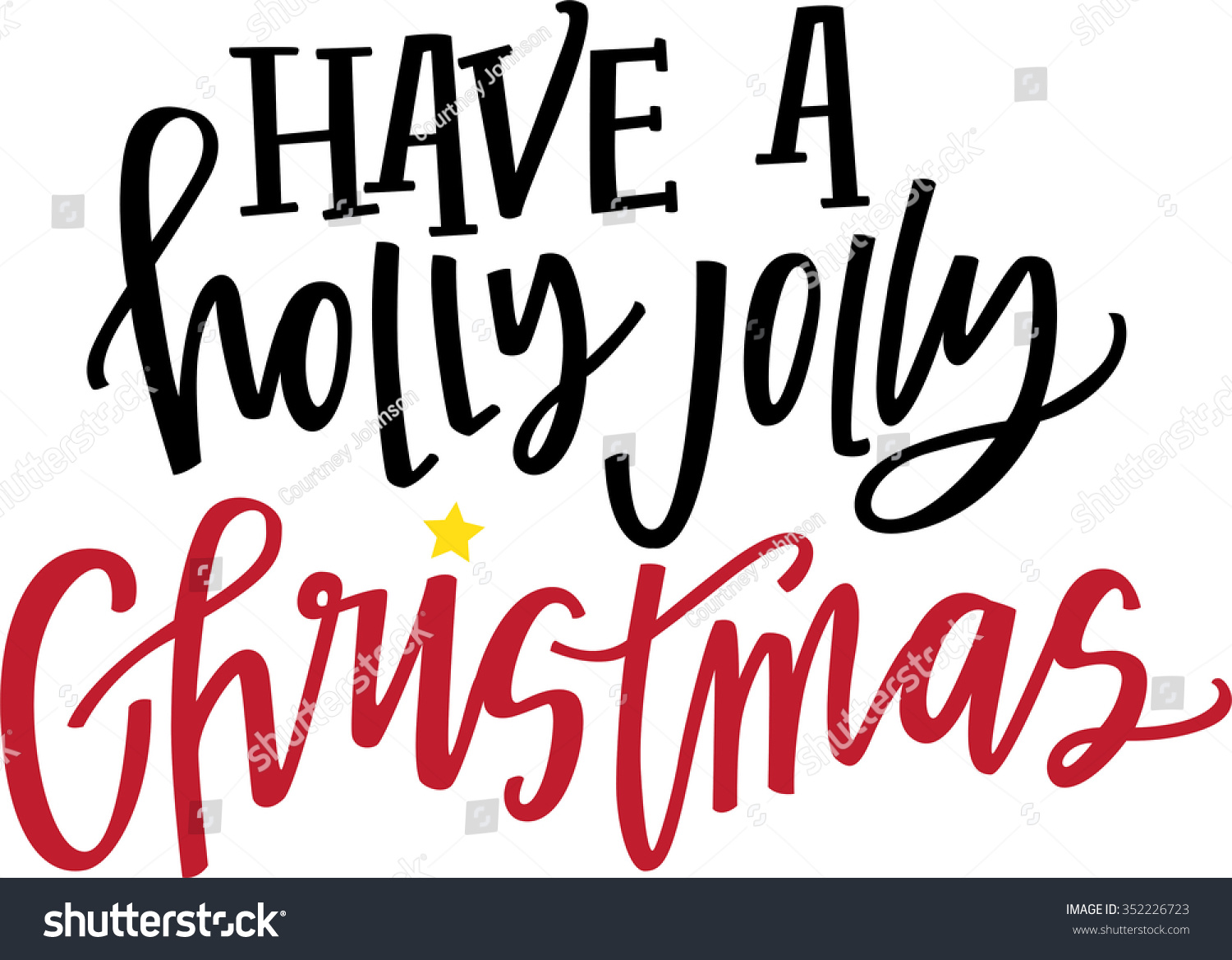 Have Holly Jolly Christmas Stock Vector (Royalty Free) 352226723 ...
