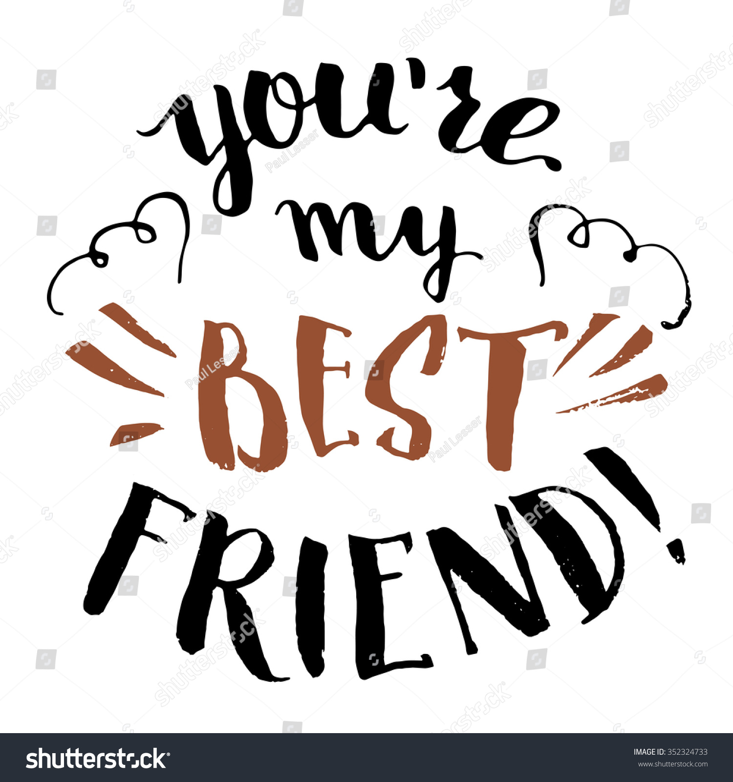 Youre My Best Friend Handlettering Calligraphy Stock