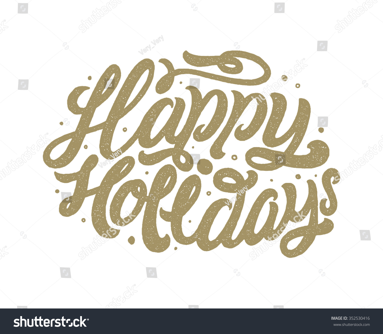 Happy Holidays Hand Lettering Isolated On Stock Vector