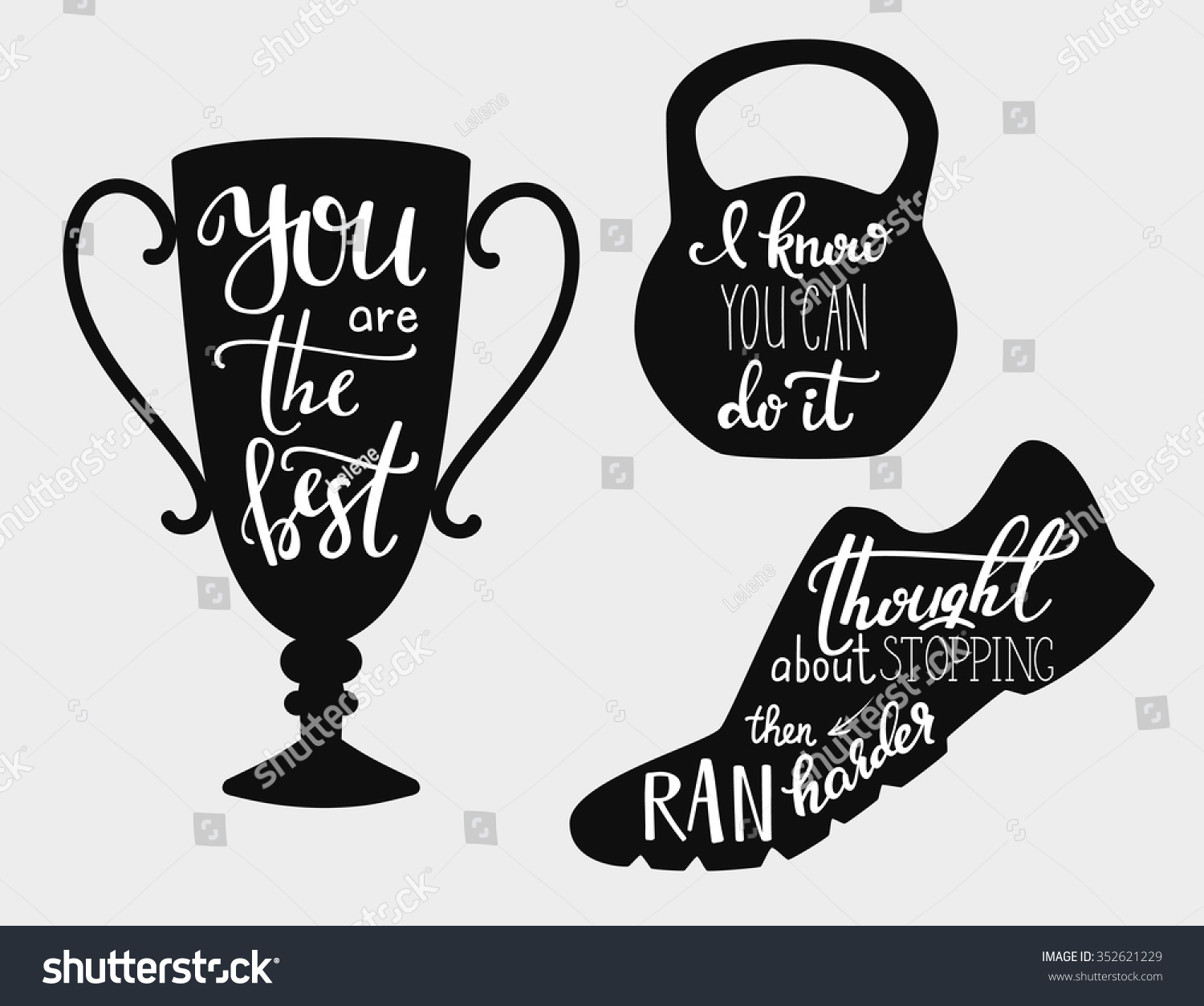 You Are The Best Quotes: Lettering Quotes Motivation For Sport. Calligraphy Style