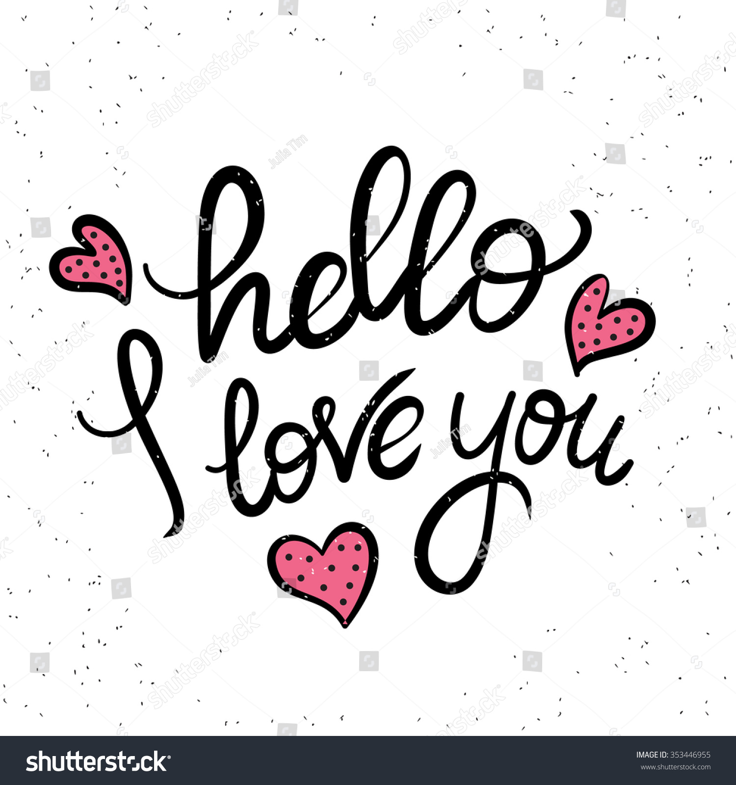 Royalty free hello i love you handwritten design