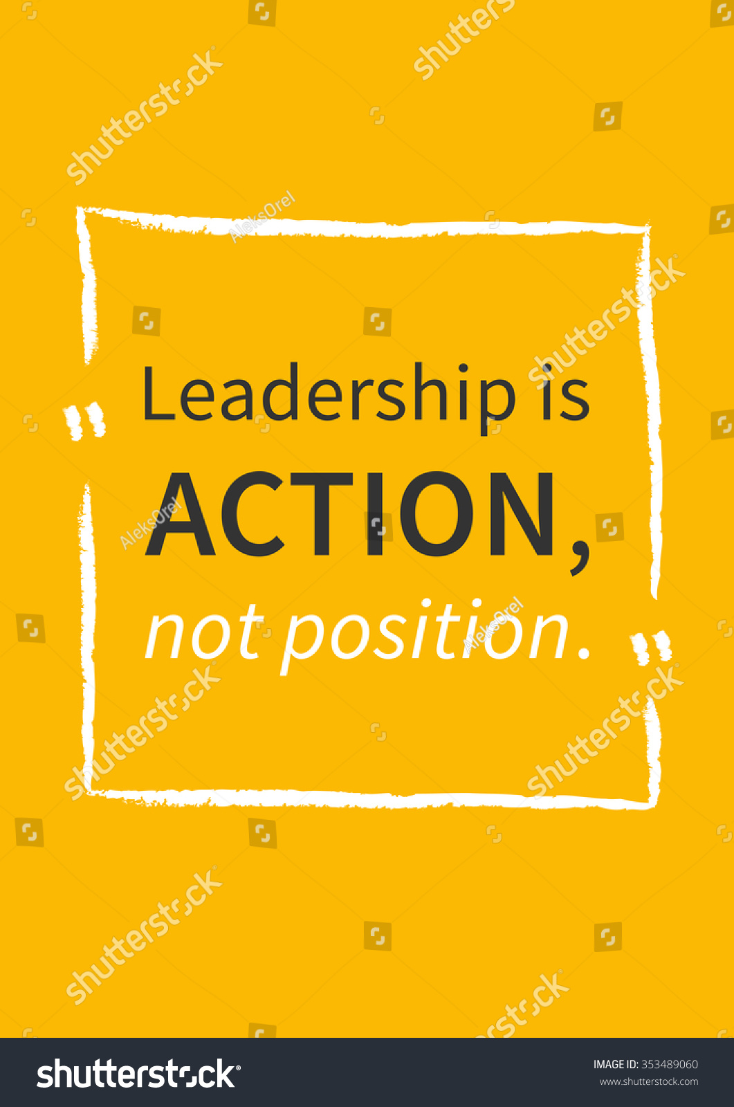 Leadership Action Not Position Inspirational Typography Stock Vector