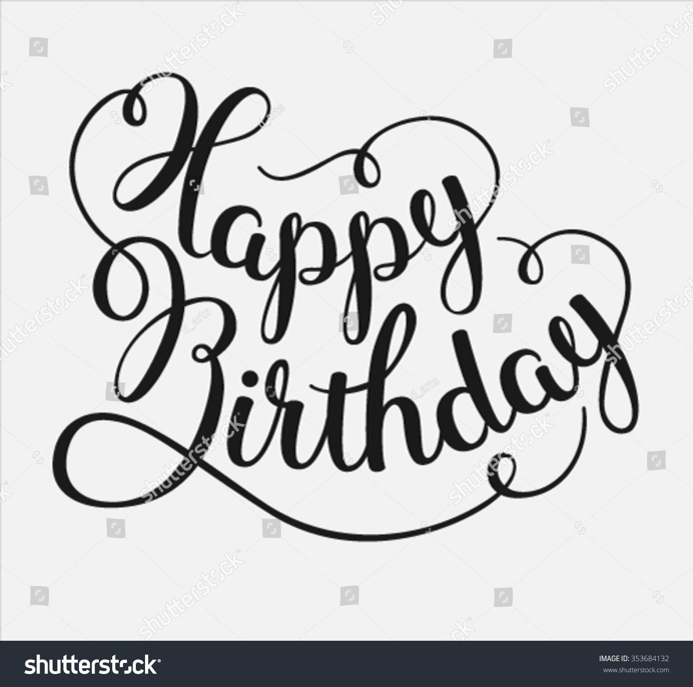 Happy birthday hand drawn calligraphy illustration stock