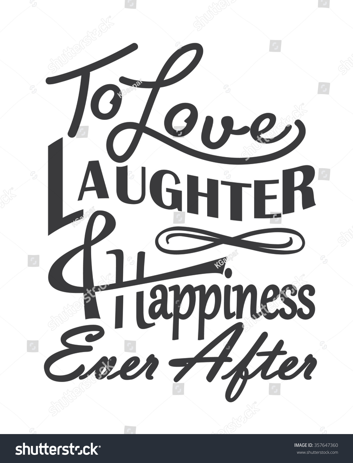 Love Laughter Happiness Quote Design Stock Vector