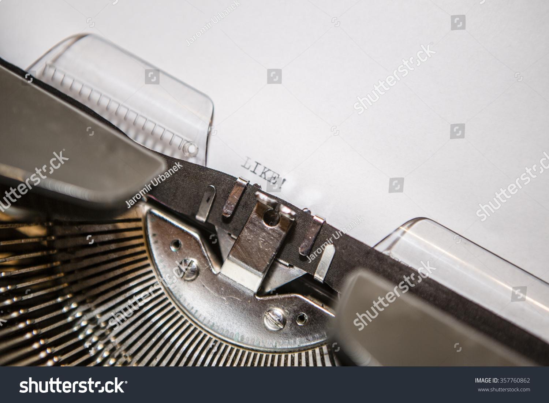 Typewriter Closeup Shot Concept Like Stock Photo (Edit Now