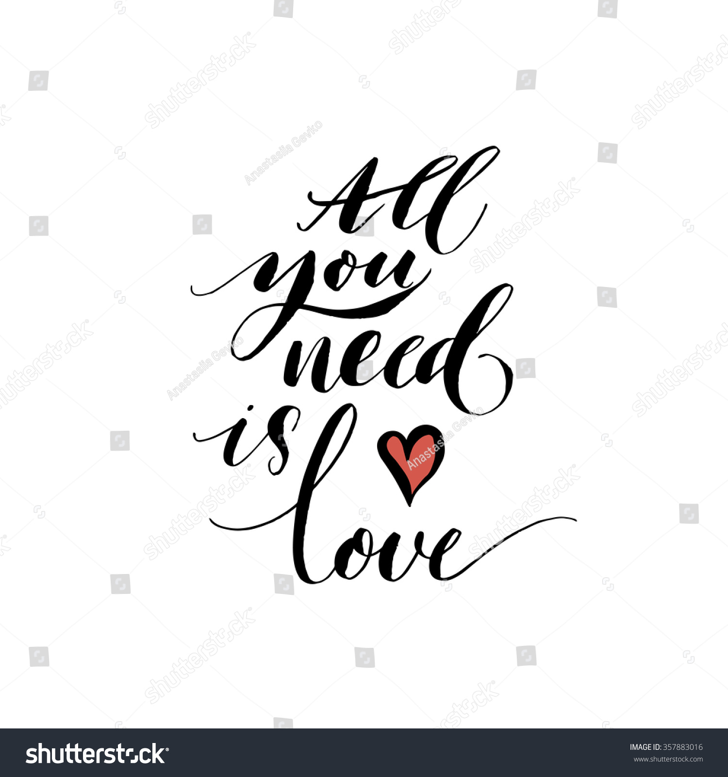 All you need love phrase hand stock vector