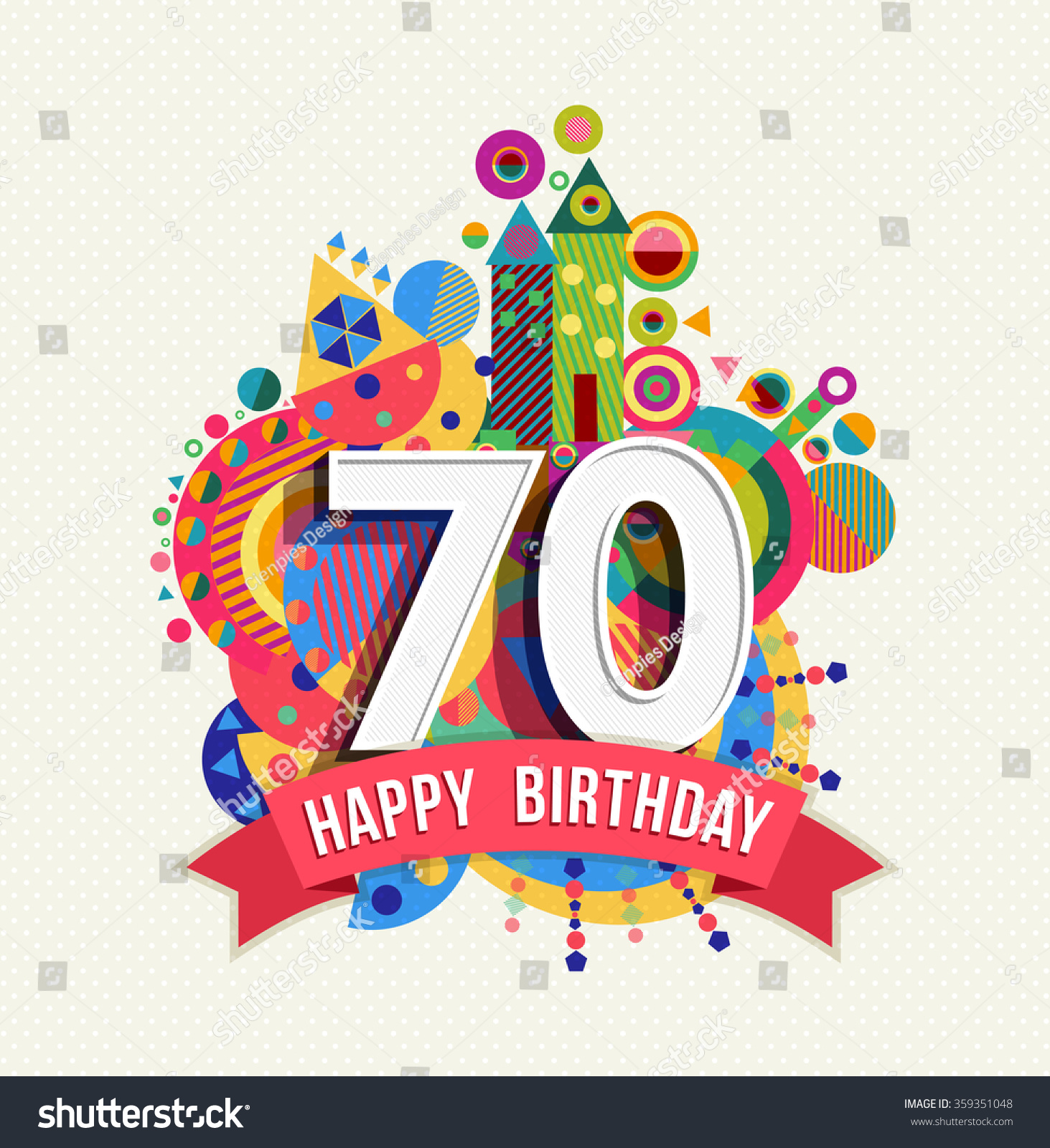 Happy Birthday Seventy 70 Year Fun Celebration Greeting Card With Number Text Label And Colorful