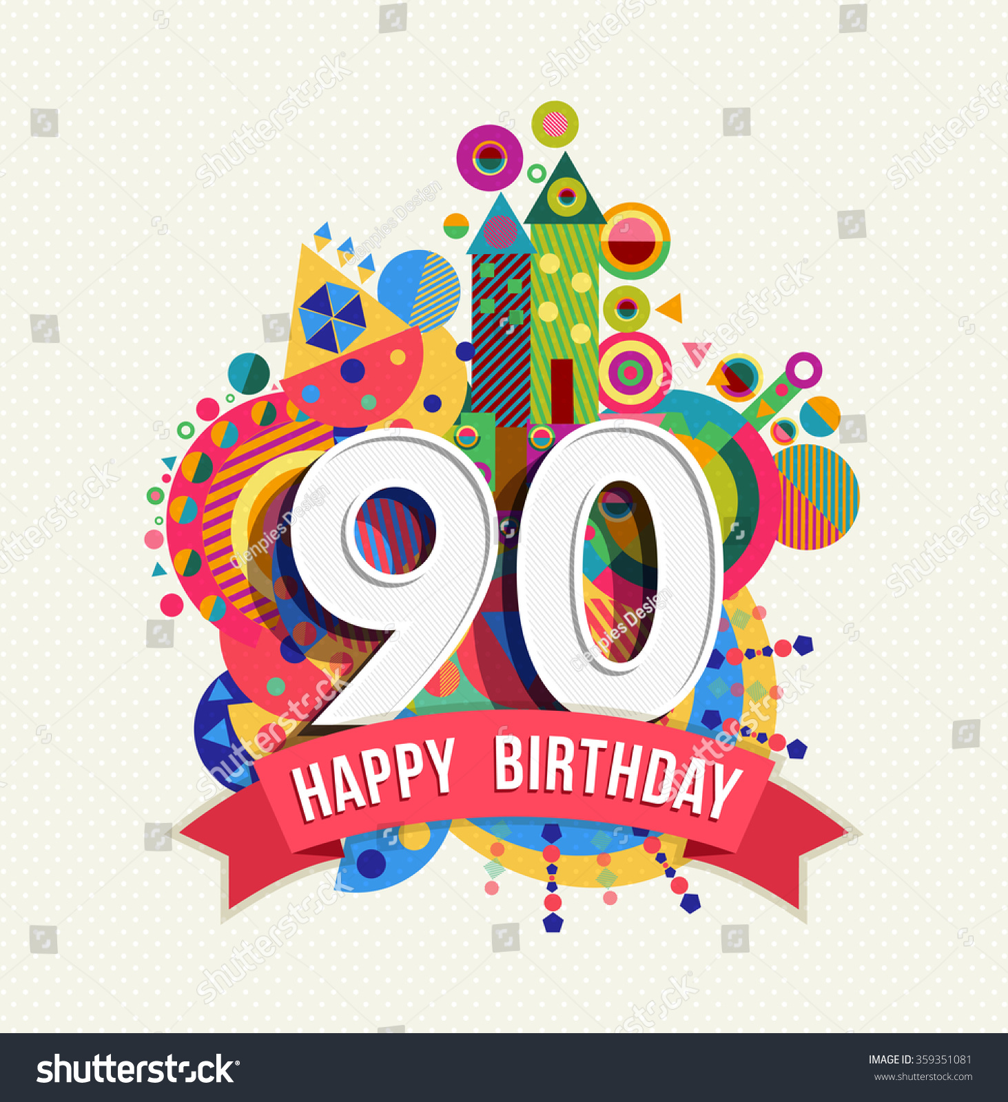 Happy Birthday Ninety 90 Year Fun Stock Vector 359351081 Shutterstock