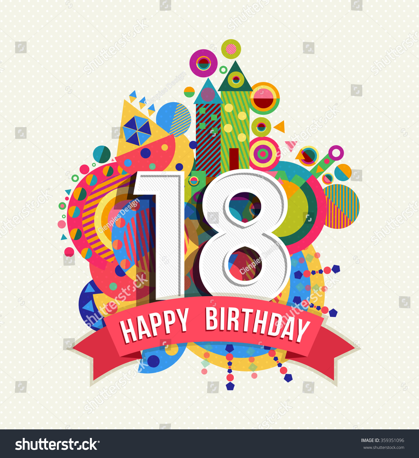 Happy Birthday eighteen 18 year fun celebration greeting card with number text label and colorful geometry design EPS10 vector