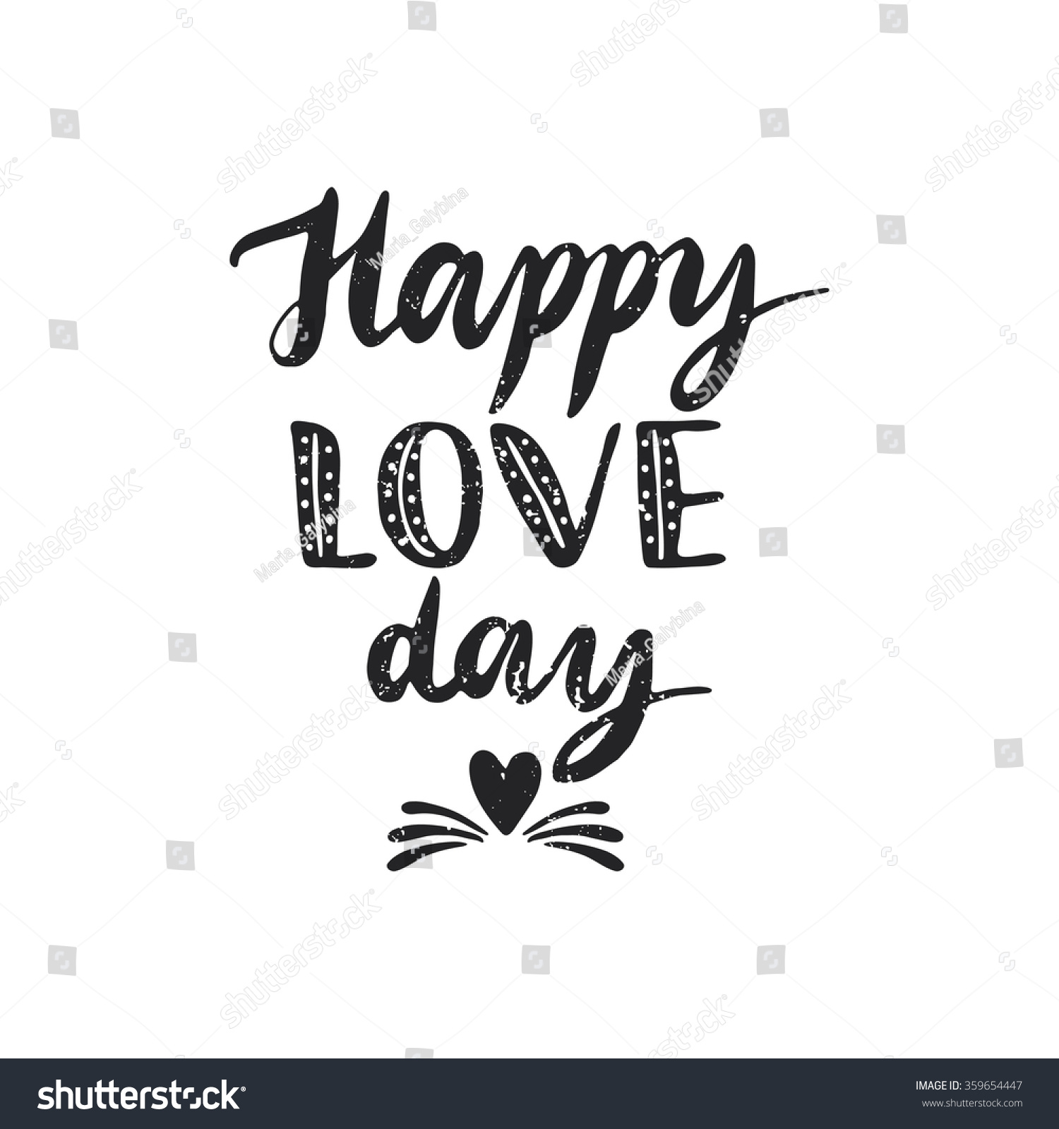 Quote Happy Love Day Hand Drawn Vector 359654447 Shutterstock – Wedding Day Quotes for Cards