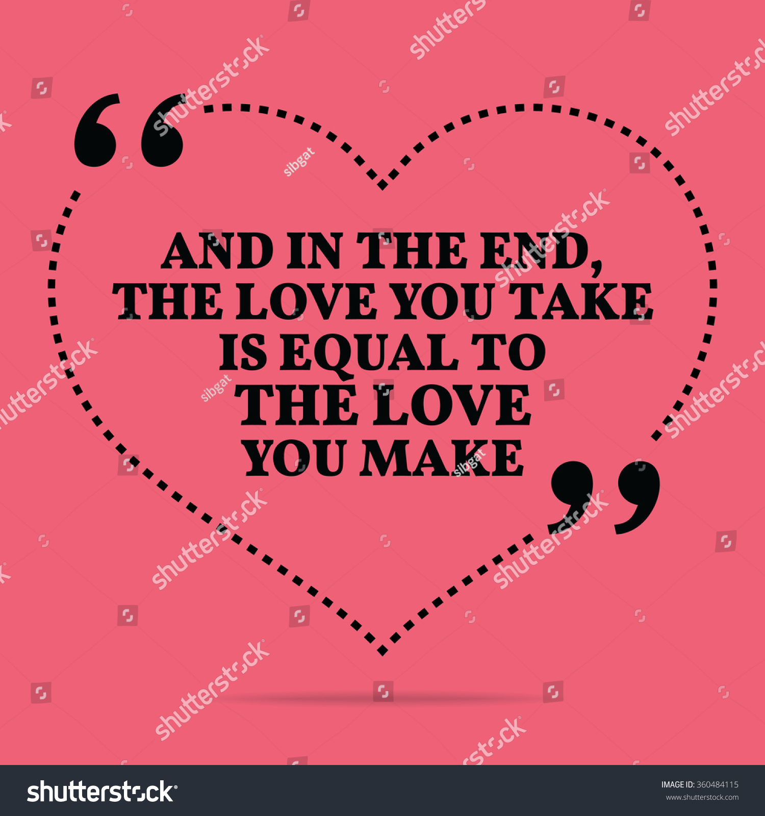 Inspirational Love Marriage Quote. And In The End, The