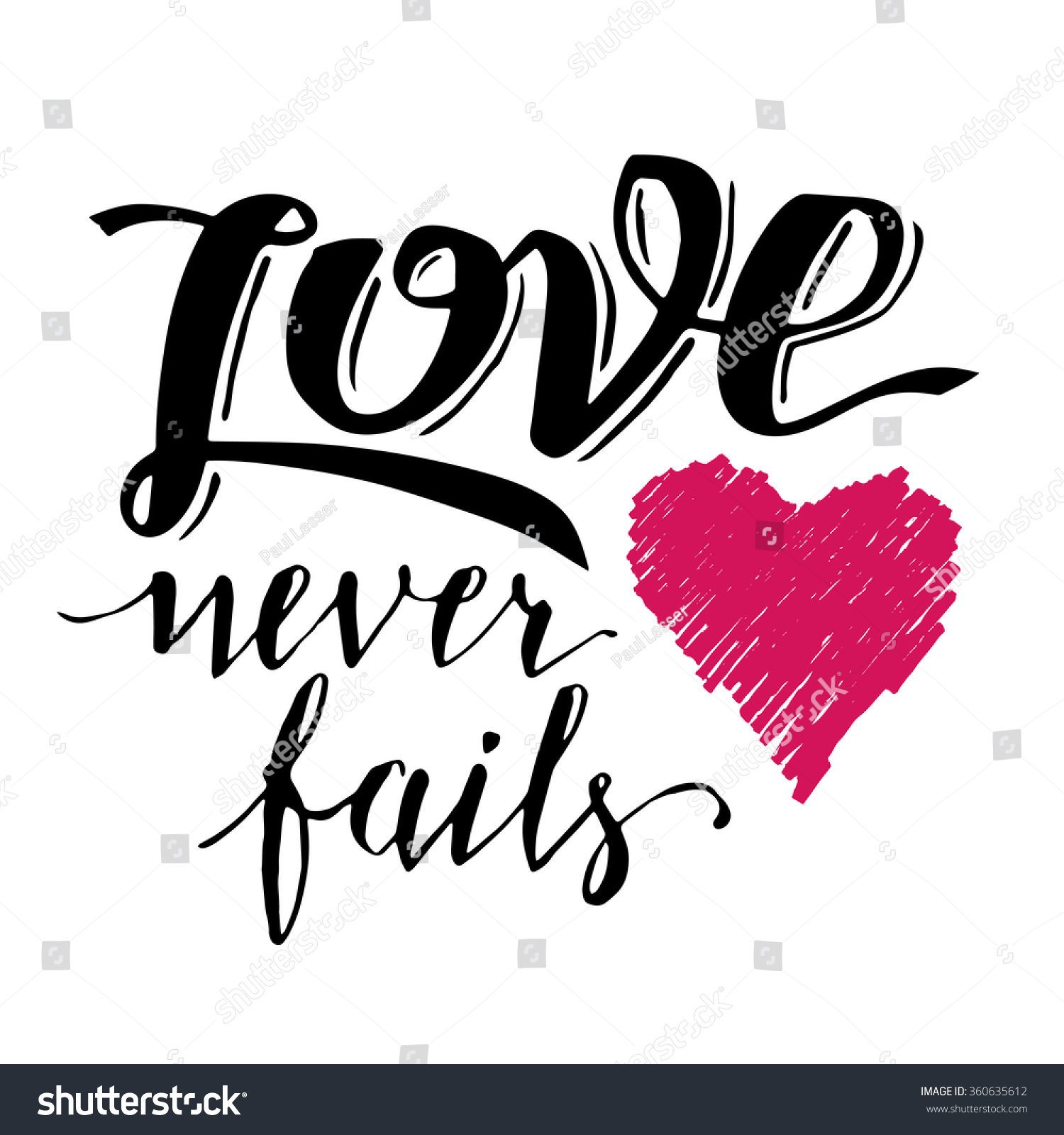 Love Never Fails Brush Calligraphy Handwritten Stock