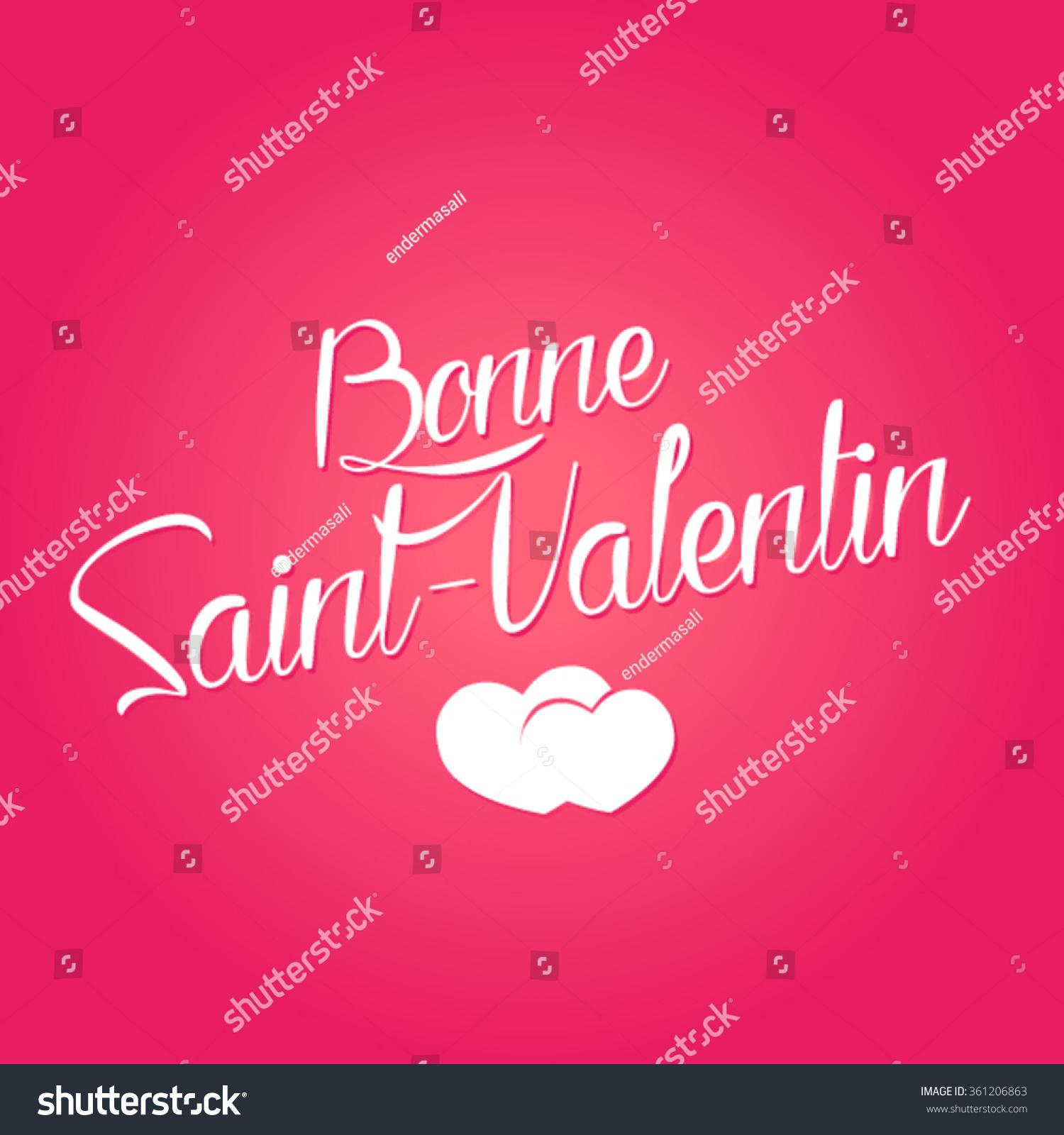 Happy Valentineu0027s Day 2016 Vector (French Speak: Bonne Saint Valentin)