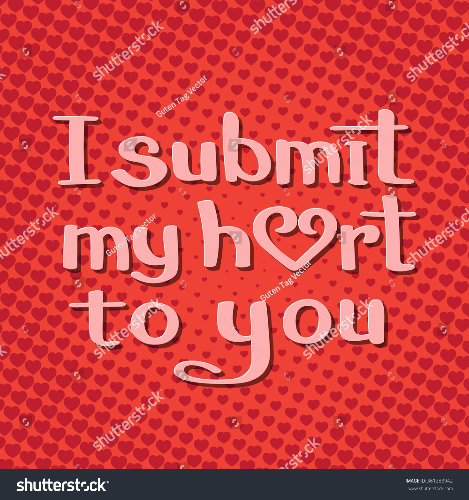 Submit my heart you lettering on stock vector royalty free i submit my heart to you lettering on background with hearts in pop art style m4hsunfo