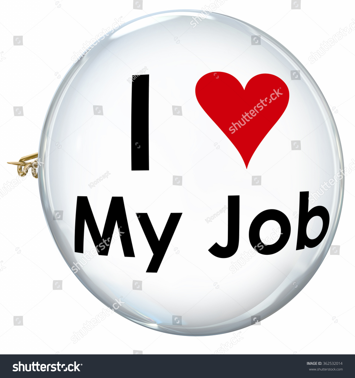 love my job words on button stock illustration  i love my job words on a button or pin to illustrate satisfaction and pride working