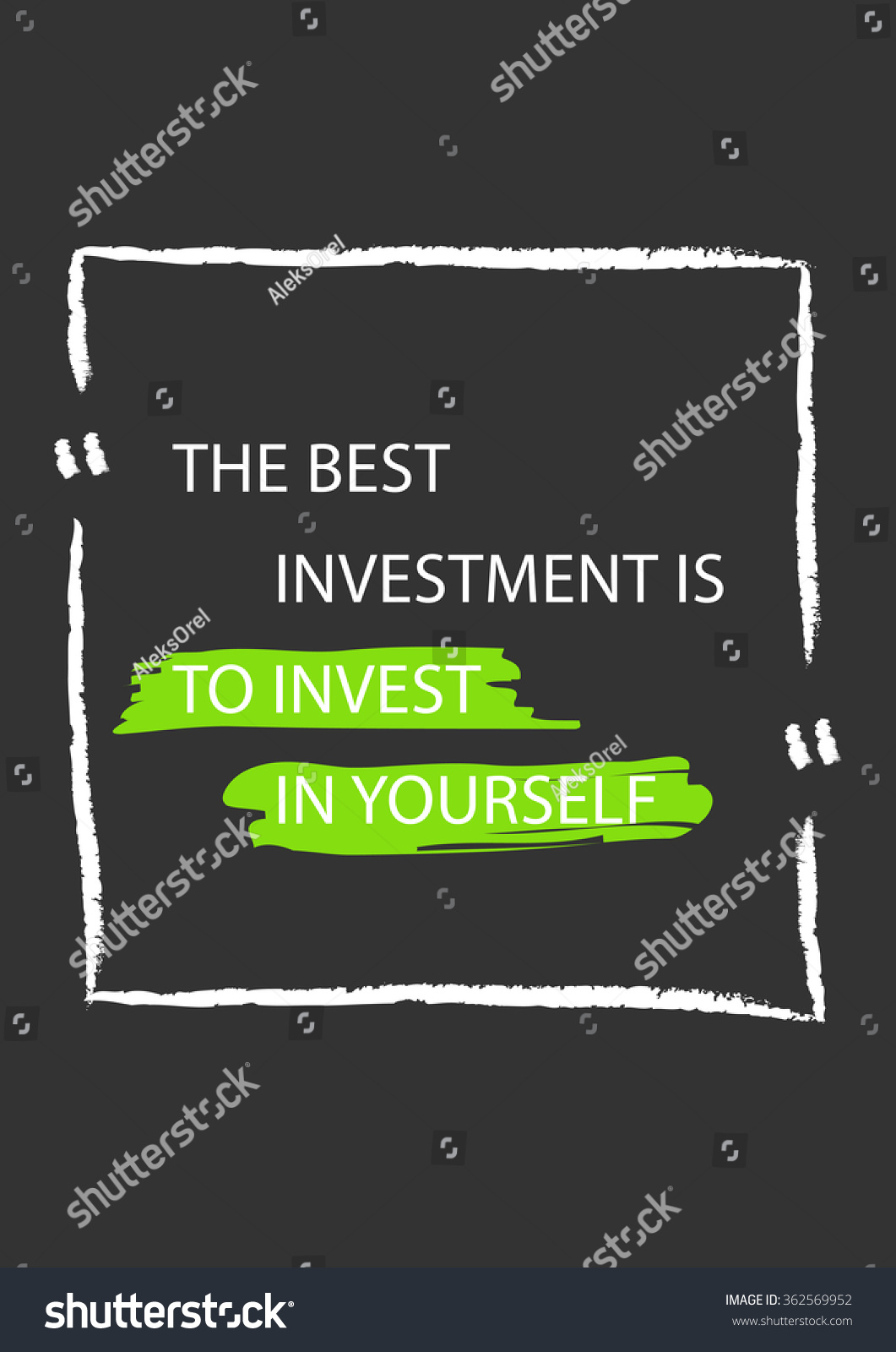 best investment invest yourself motivation quote stock vector the best investment is to invest in yourself motivation quote positive affirmation creative