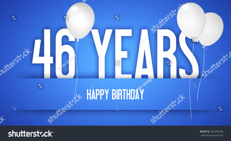 Happy Birthday Wishes Birthday Boy Personalised Stock Happy 46 Birthday Wishes