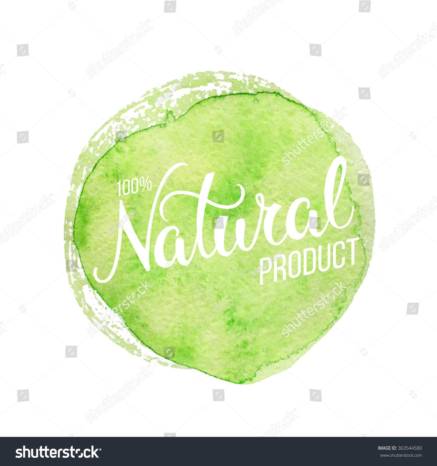 Original Hand Lettering Natural Watercolor Design Stock