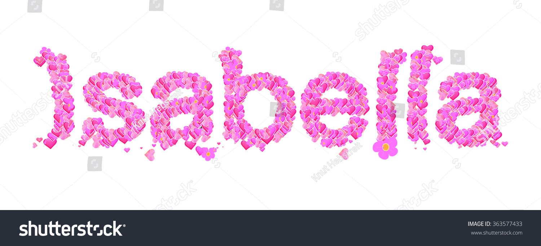 Isabella Name Set Hearts Decorative Lettering Stock Illustration
