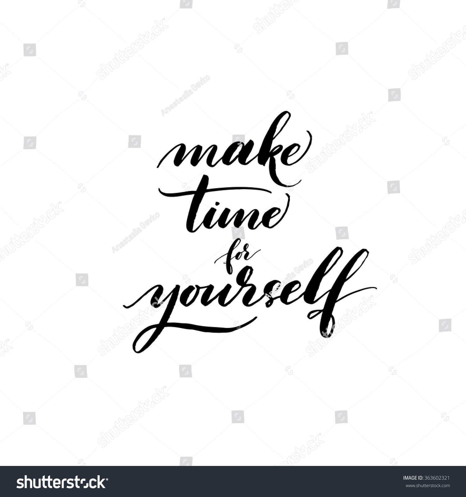 Make Time For Yourself Card. Hand Drawn Lettering Card. Motivation Quote.  Ink Illustration