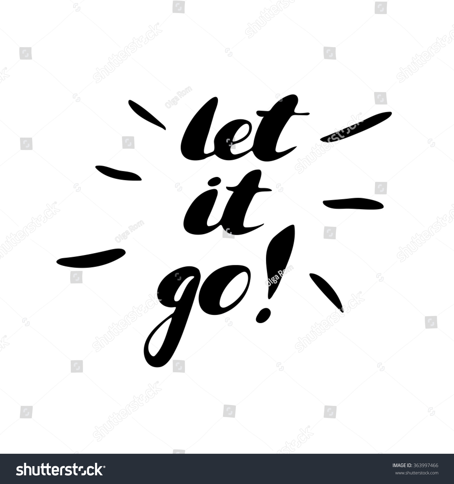 Let It Go Quotes Let Go Hand Painted Brush Pen Stock Vector 363997466  Shutterstock