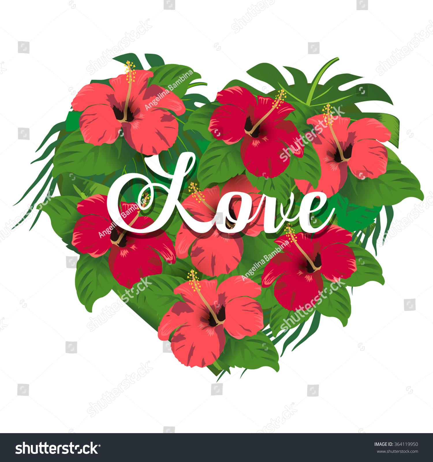 Heart Tropical Flowers Hawaiian Hibiscus Love Stock Vector Royalty