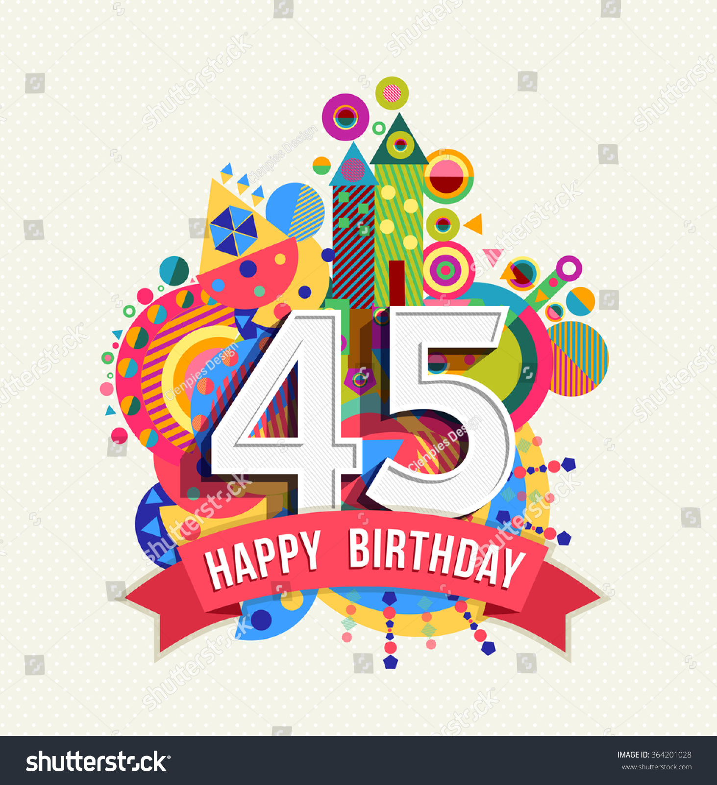 Happy Birthday Forty Five 45 Year Stock Vector 364201028