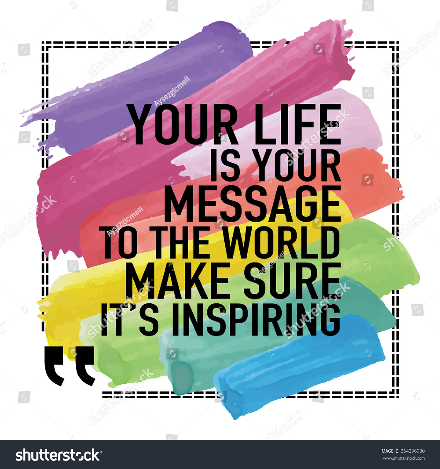 Motivational Inspirational Quotes: Inspirational Quote Poster Your Life Your Stock Vector