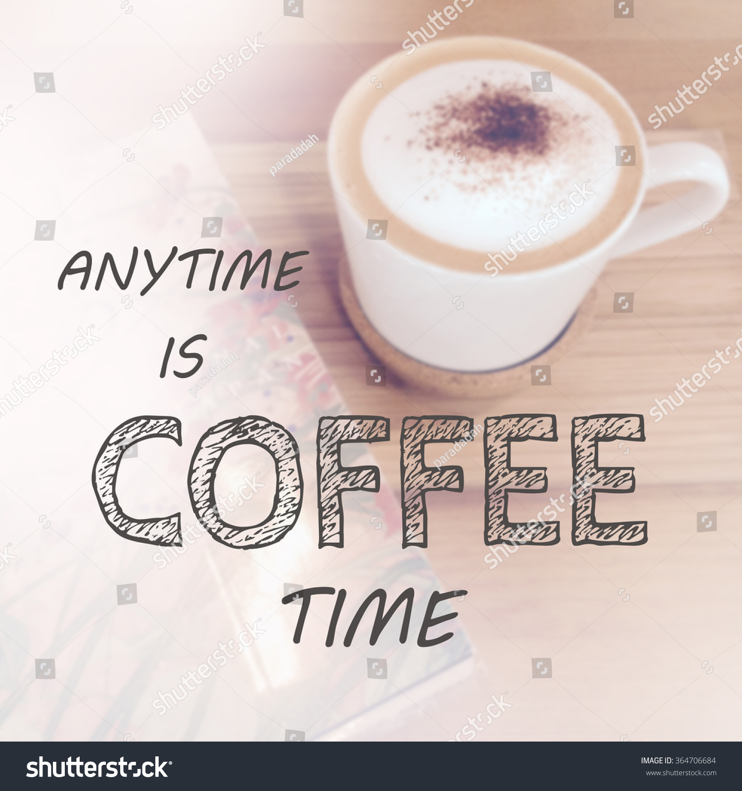 Great Inspirational Quote On Coffee Background