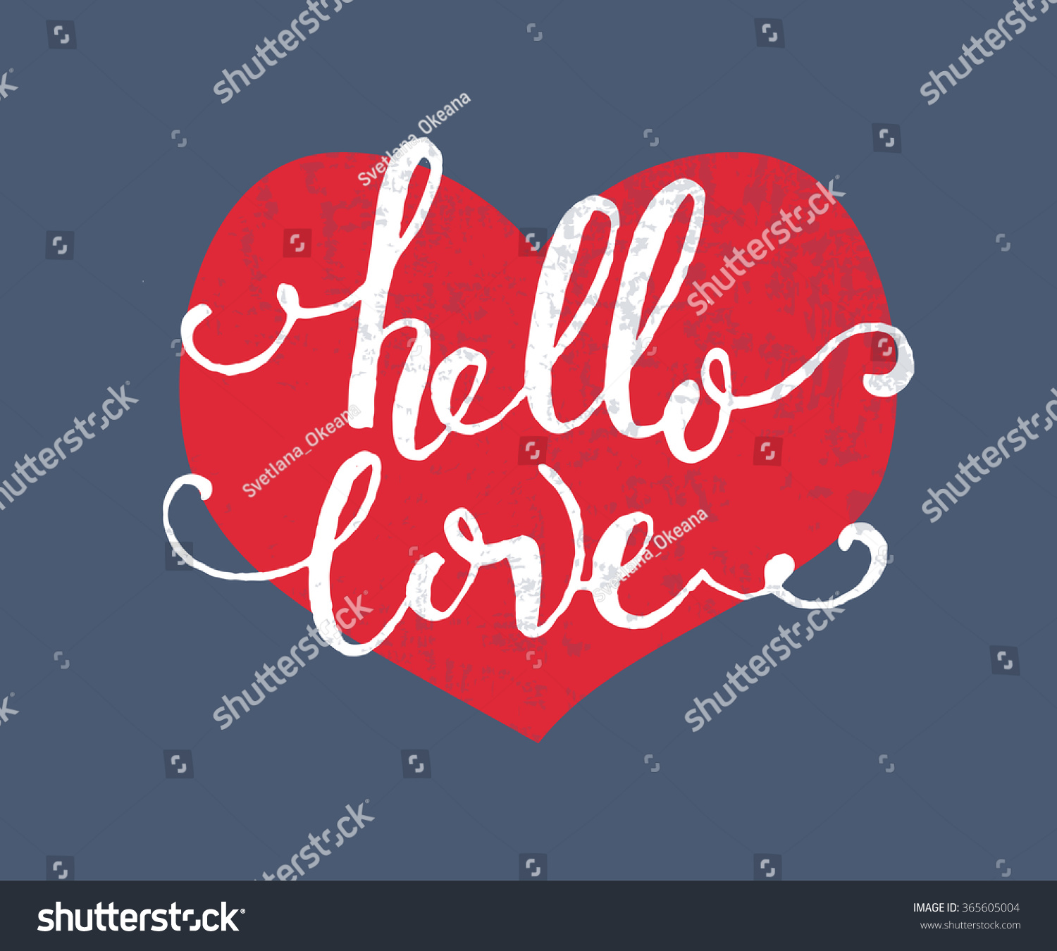 Good Hand Sketched Hello Love Text As Happy Valentines Day Logotype, Badge And  Icon. Romantic