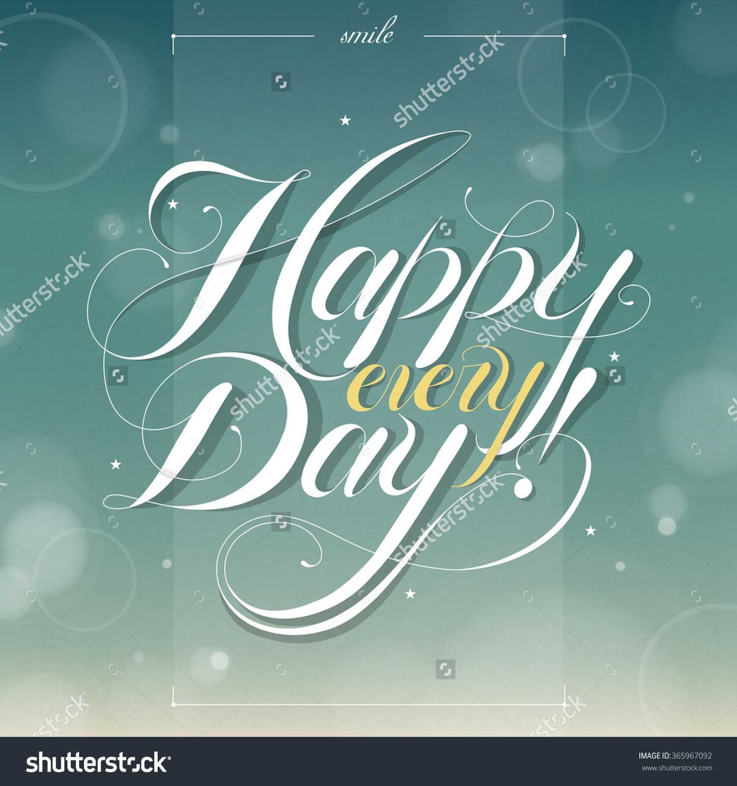 Happy Every Day Calligraphy Design Over Blurred Background