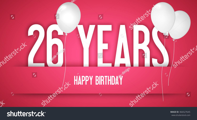 Happy Birthday Wishes Birthday Girl Personalised Stock Happy Birthday Wishes For 26 Year