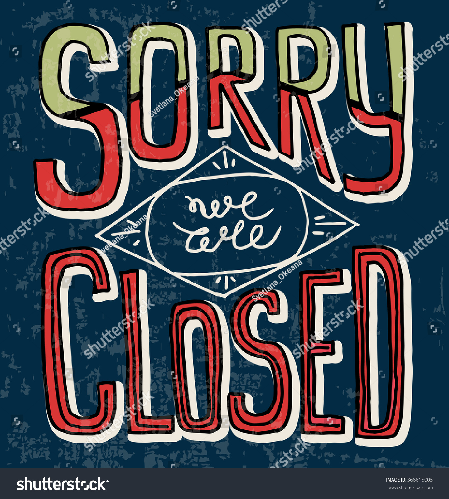 Sorry We Closed Hand Drawn Restaurant Stock Illustration