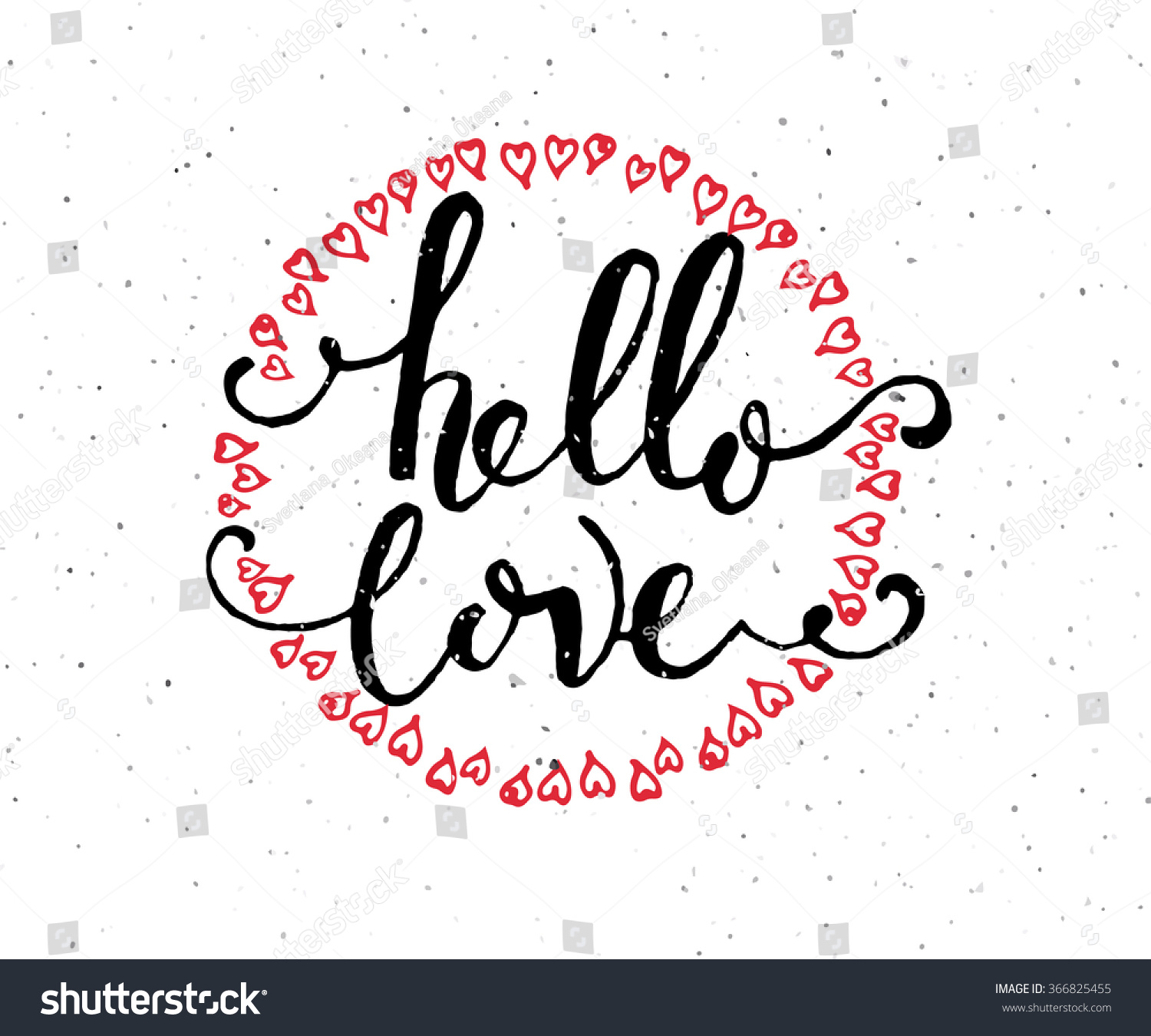 Superior Hand Sketched Hello Love Text As Happy Valentines Day Logotype, Badge And  Icon. Romantic