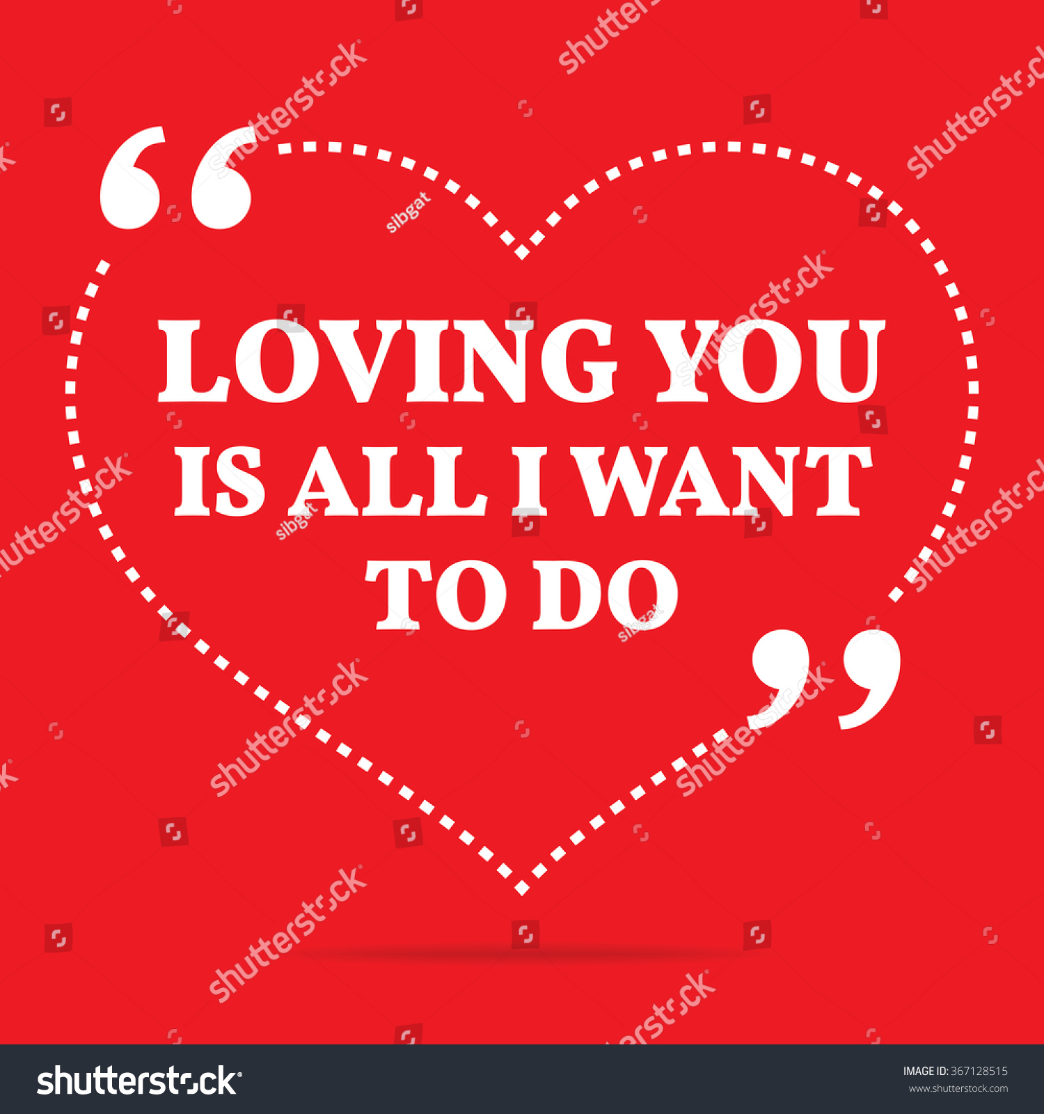 Inspirational Love Quote Loving You All Stock Vector Royalty Free