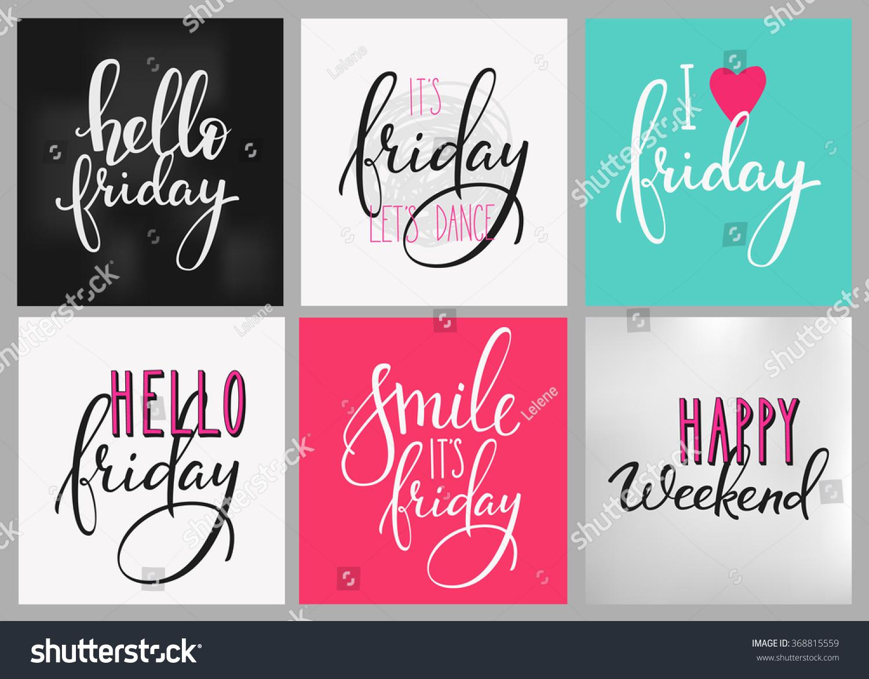 Hello Friday Lettering Postcard Set Motivational Stock Vector 368815559 - Shu...