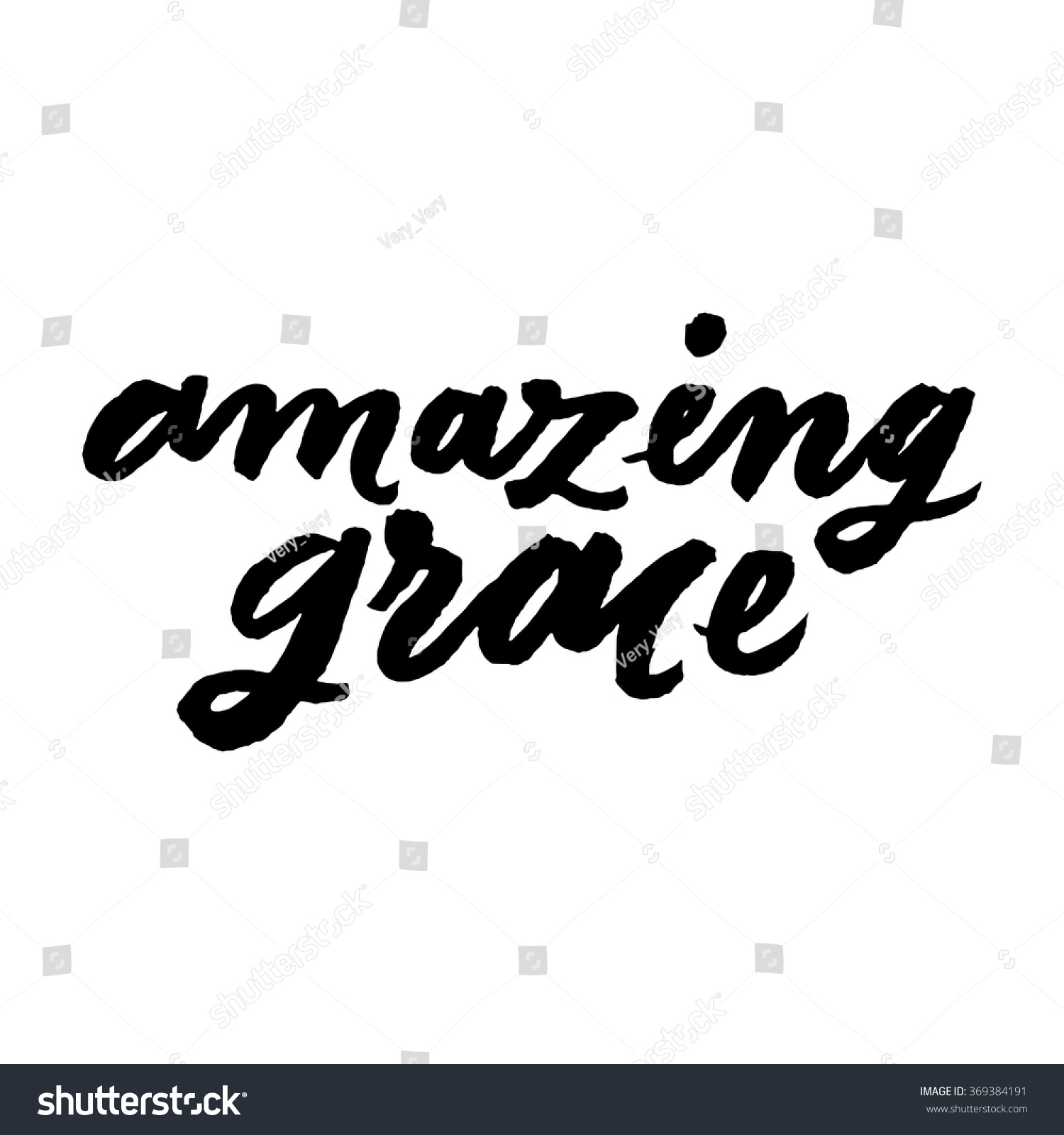 Amazing Quotes Amazing Grace Inspirational Motivational Quotes Hand Stock Vector