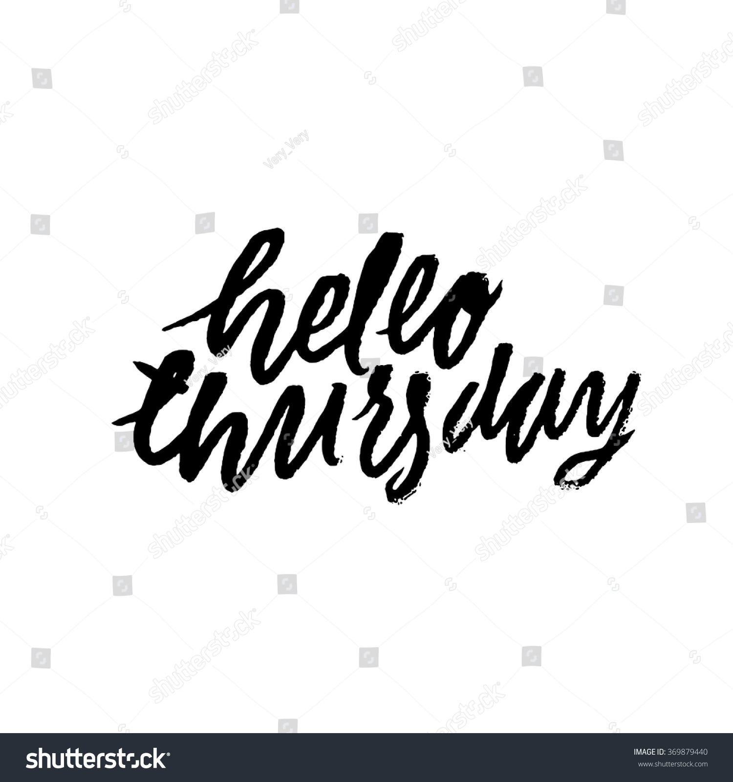 Hello Thursday Inspirational Motivational Quotes Hand Stock Vector
