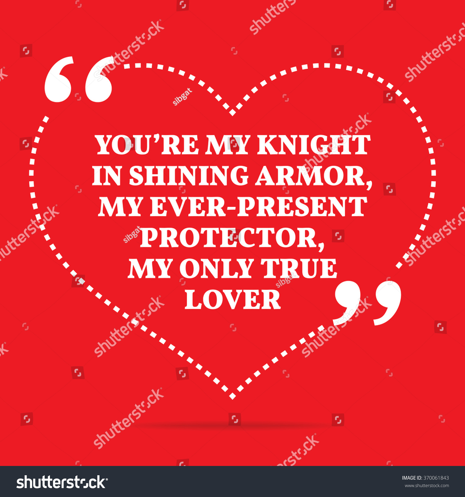-vector-inspirational-love-quote-you-re-my-knight-in-shining-armor-my ...
