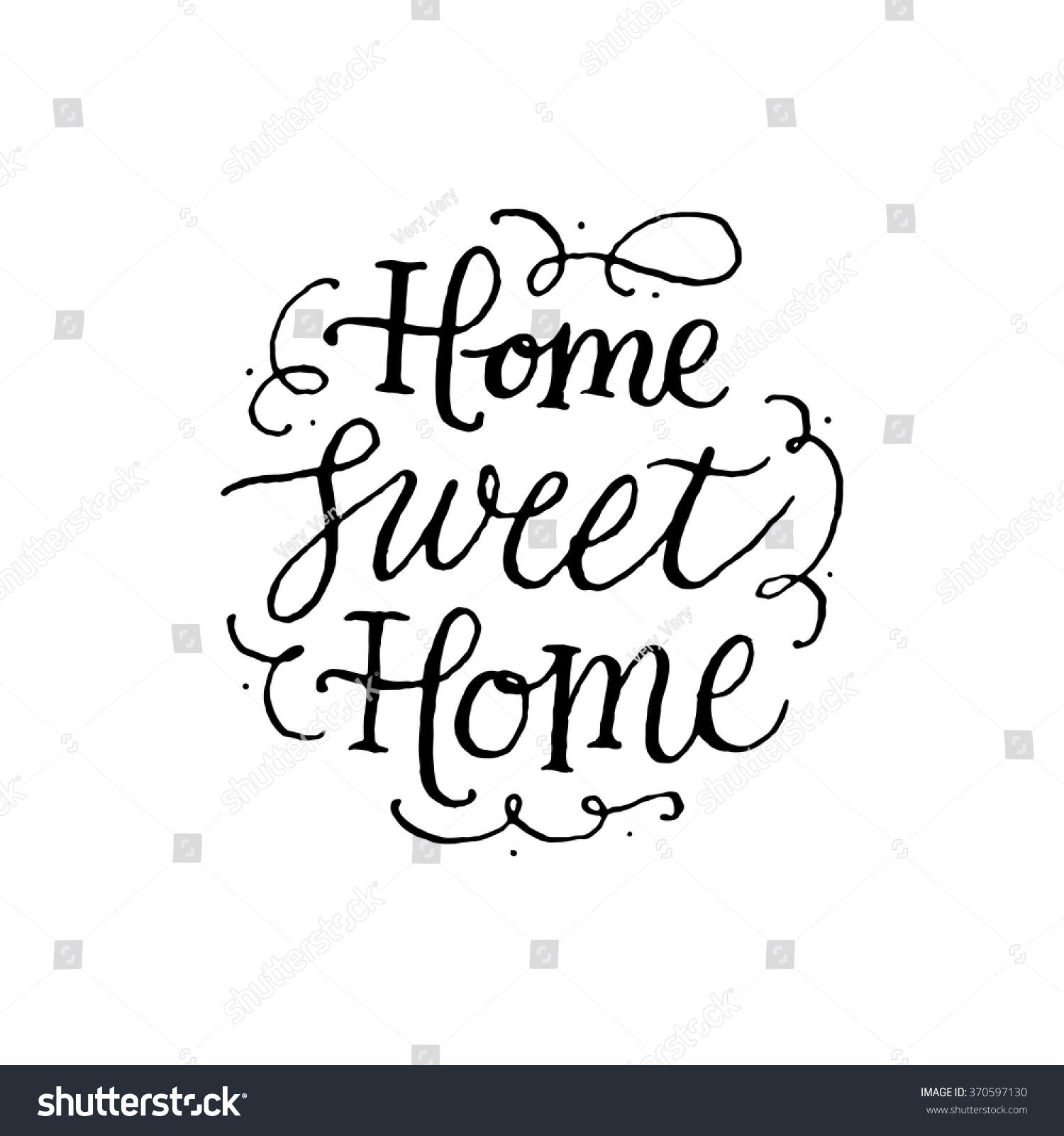 Home sweet handwritten inscription on white stock