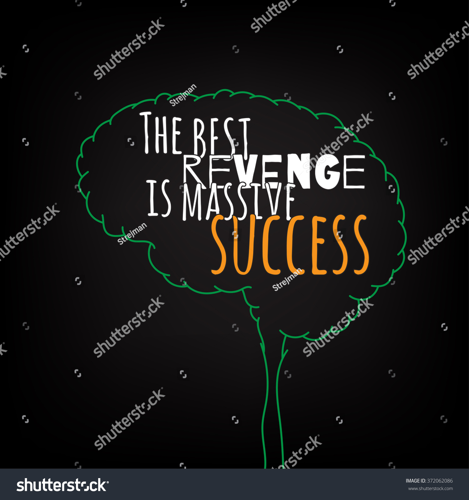 the best revenge is massive success motivation clever ideas in the brain poster text lettering