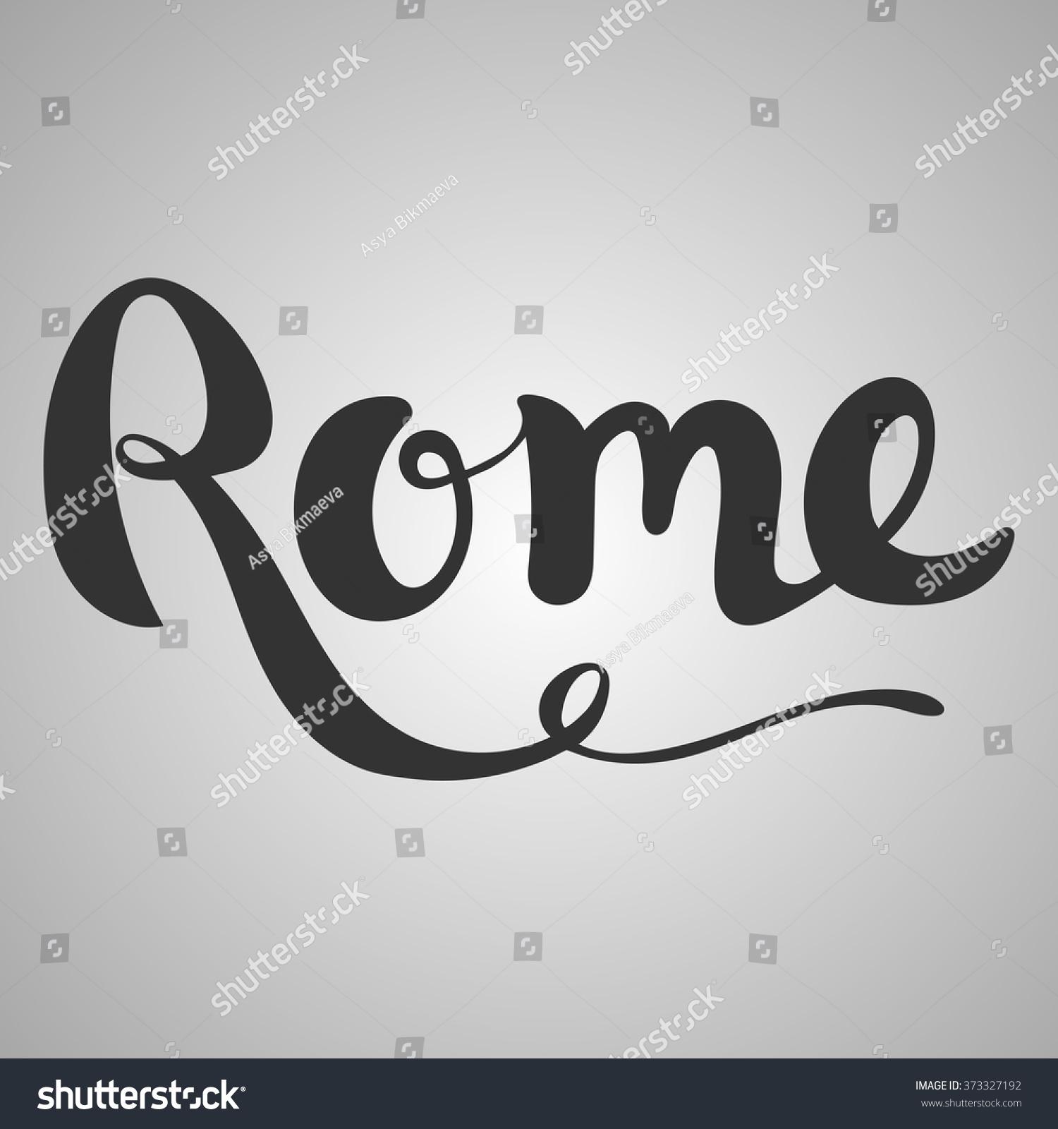 Rome lettering hand written modern stock vector