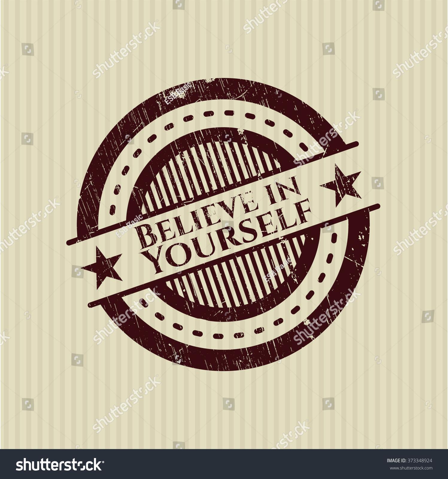 Believe Yourself Grunge Seal Stock Vector 373348924 Shutterstock