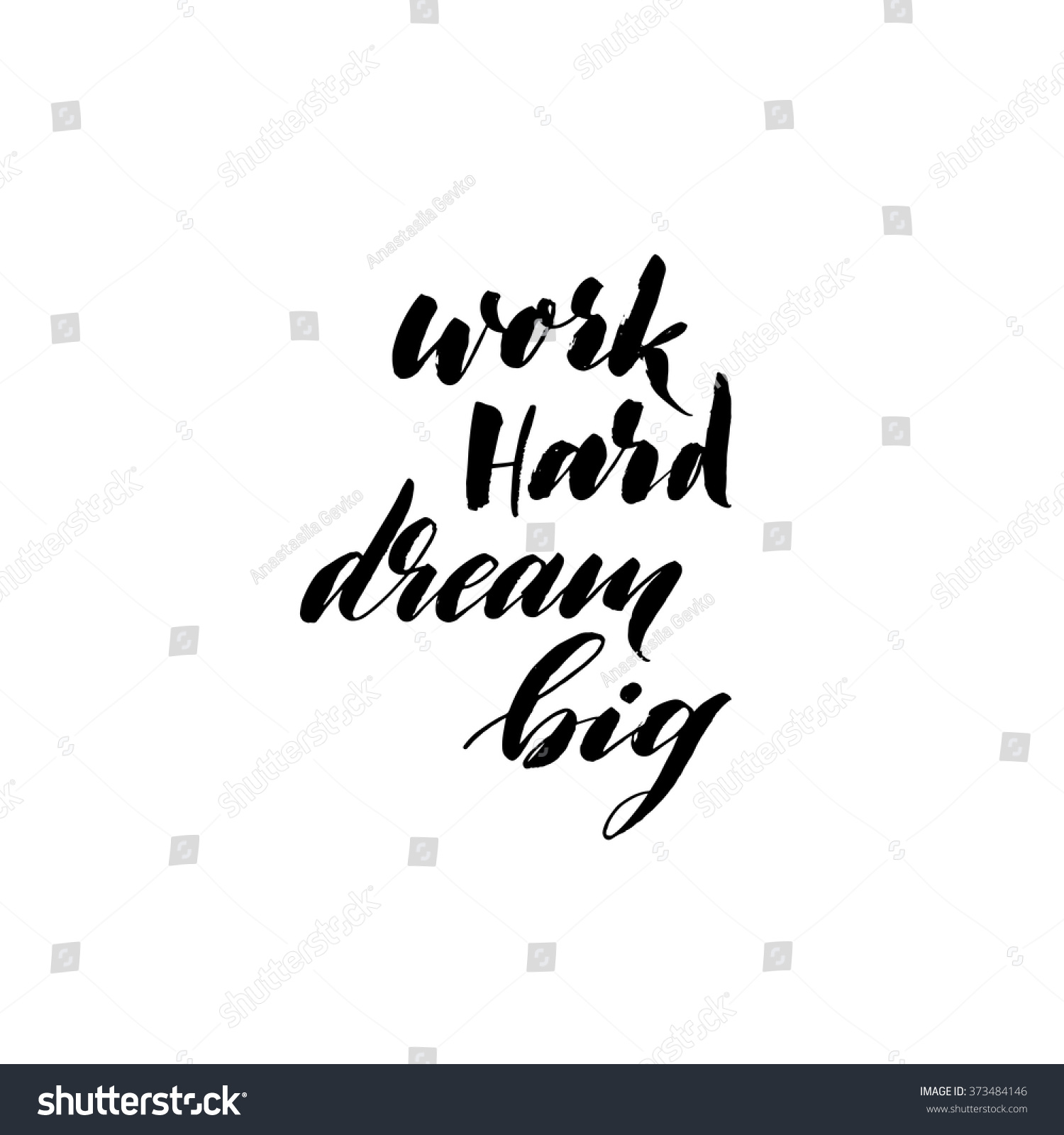 Quotes About Hard Work And Dreams: Work Hard Dream Big Card. Hand Drawn Lettering Poster