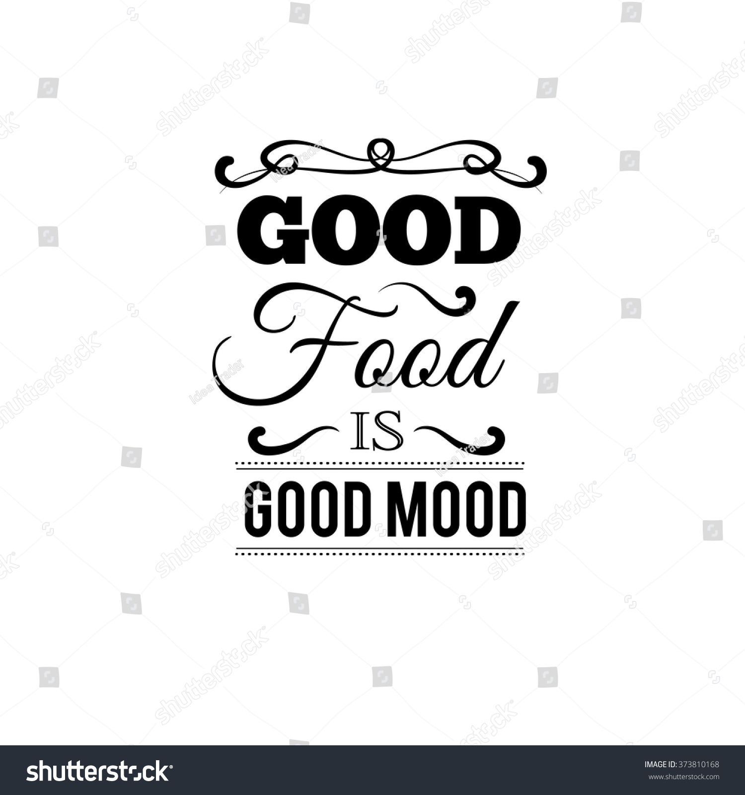 Good Food Good Mood Quote Typographical Stock Vector 373810168 ...