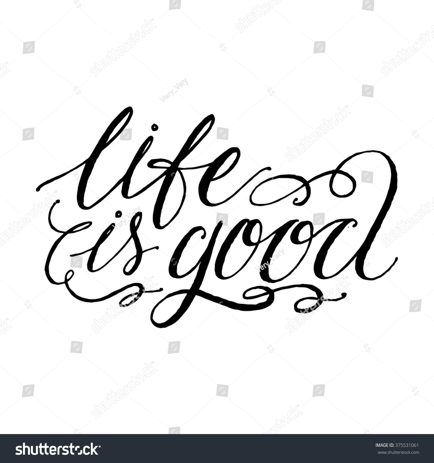 Life Good Inspirational Motivational Quotes Handwritten Stock Vector Royalty Free 375531061