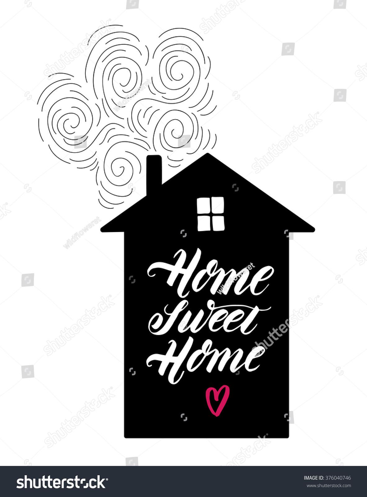 Home Sweet Home Black White Hand Stock Vector 376040746 - Shutterstock