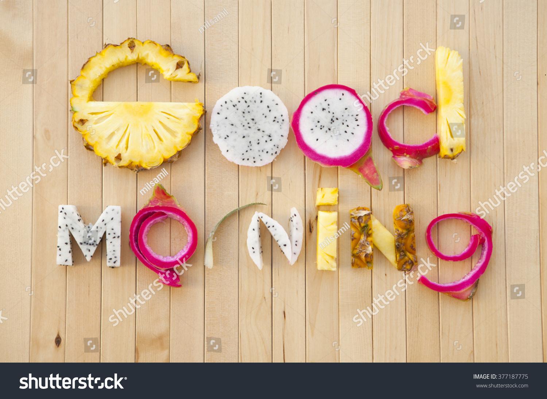 Inscription Tropical Fruit Good Morning Letters Stock Photo Edit