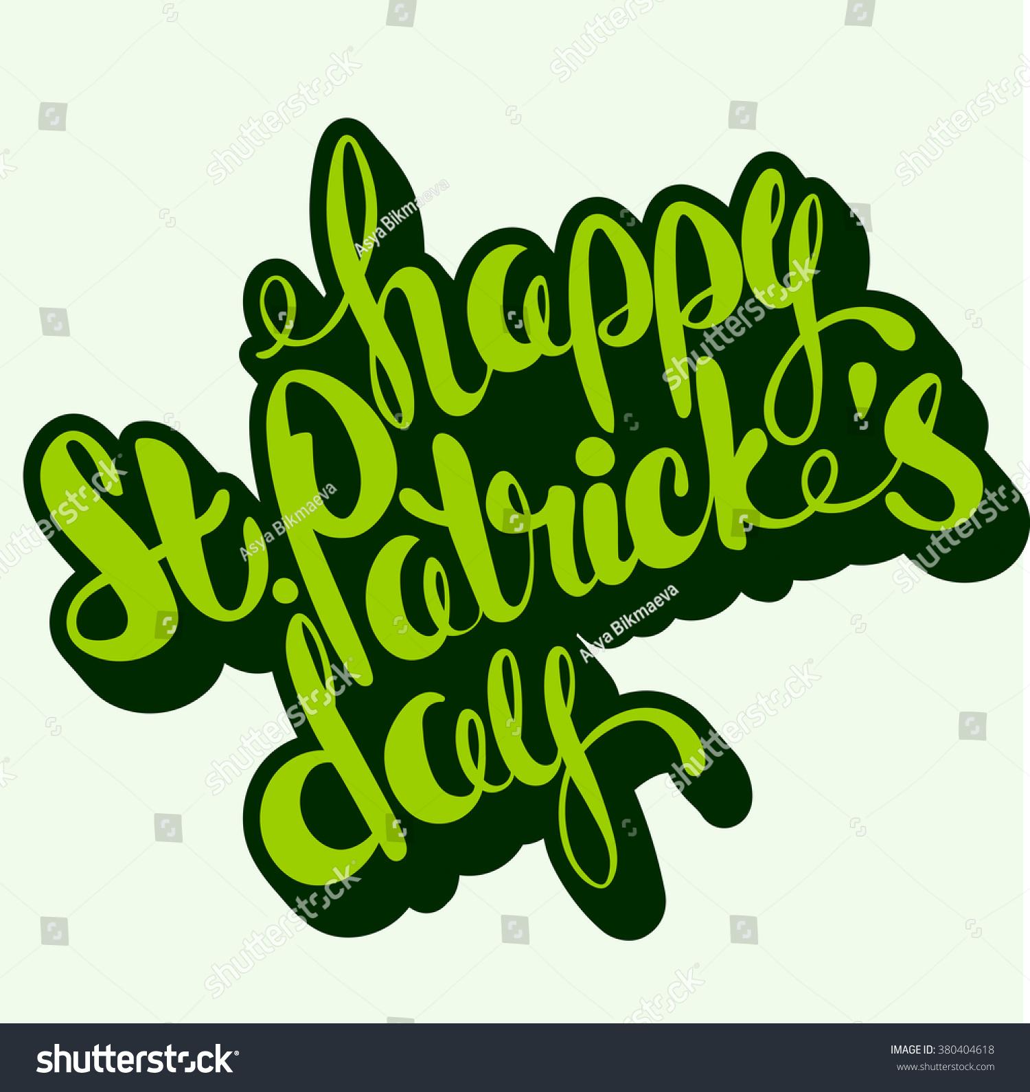 St Patricks Day Greeting Lettering Happy St Patricks Day